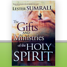 Lester SUMRALL The Gifts AND Ministries of the HOLY SPIRIT book cover