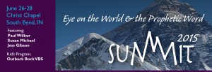 image of the top of a mountain witht he words Eye on the World and the Prophetic Word Sumit 2015