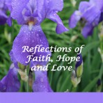 Reflections of Faith Hope and Love